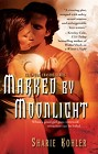 Marked by Moonlight (reissue)