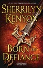 Born of Defiance (hardcover)