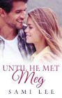 Until He Met Meg (ebook)