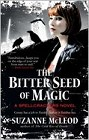 Bitter Seed of Magic, The