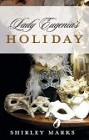 Lady Eugenia's Holiday