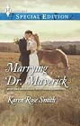 Marrying Dr. Maverick