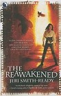 Reawakened, The
