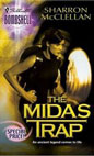 Midas Trap, The