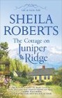 Cottage on Juniper Ridge, The