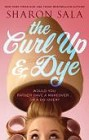 Curl Up and Dye, The