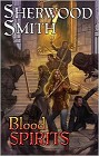 Blood Spirits (hardcover)