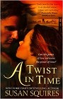Twist in Time, A