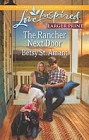 Rancher Next Door, The  (large print)