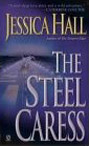 Steel Caress, The