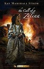 Call of Zulina, The
