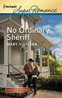 No Ordinary Sheriff  (large print)