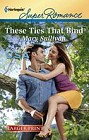These Ties That Bind  (large print)