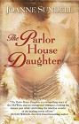 Parlor House Daughter, The