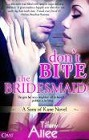 Don't Bite the Bridesmaid (ebook)