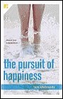 Pursuit of Happiness, The