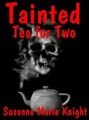 Tainted Tea For Two (ebook)