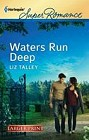 Waters Run Deep  (large print)