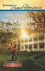 Road to Bayou Bridge, The  (large print)