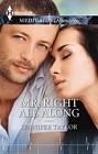 Mr. Right All Along  (large print)