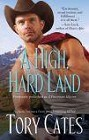 High, Hard Land, A