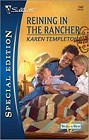 Reigning In The Rancher