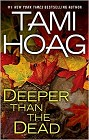 Deeper than the Dead (hardcover)