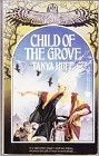 Child of the Grove, The