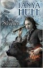Silvered, The (hardcover)