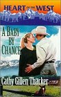 Baby by Chance, A