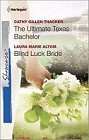 Ultimate Texas Bachelor, The / Blind Luck Bride  (reissue)