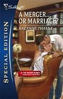 Merger...Or Marriage, A