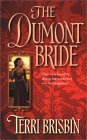 Dumont Bride, The