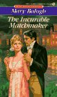 Incurable Matchmaker, The