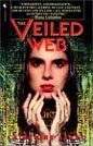 Veiled Web, The