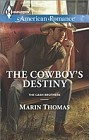 Cowboy's Destiny, The