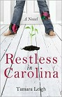 Restless in Carolina