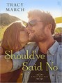 Should've Said No (ebook)