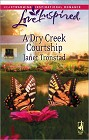 Dry Creek Courtship, A