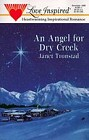 Angel For Dry Creek, An