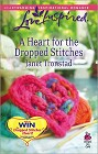 Heart for the Dropped Stitches, A