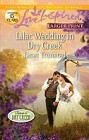 Lilac Wedding in Dry Creek  (large print)