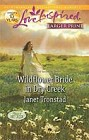 Wildflower Bride in Dry Creek  (large print)