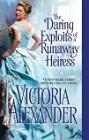 Daring Exploits of a Runaway Heiress, The