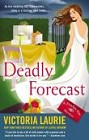 Deadly Forecast (hardcover)