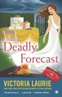 Deadly Forecast (paperback)