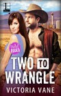 Two to Wrangle (ebook)