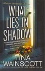 What Lies in Shadow