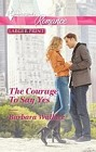 Courage to Say Yes, The  (large print)
