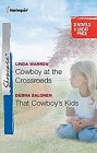 Cowboy at the Crossroads / That Cowboy's Kids  (reissue)